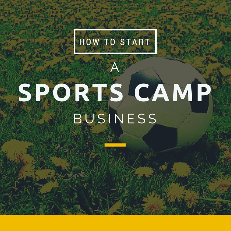 how to start a sports camp business