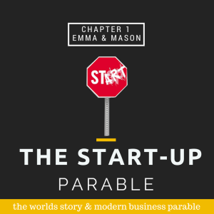 the start up parable chapter 1 emma and mason