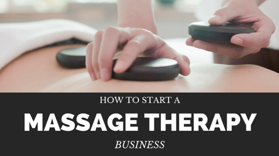 how to start a massage therapy business