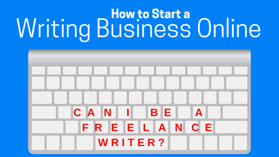 Can I be a freelance writer online
