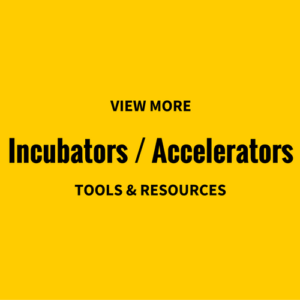 view-more-incubators-accelerators-tools-resources